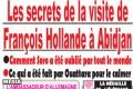 """""""L'Eléphant Déchaîné"""" : Affaire les secrets de la visite de François Hollande à Abidjan"""