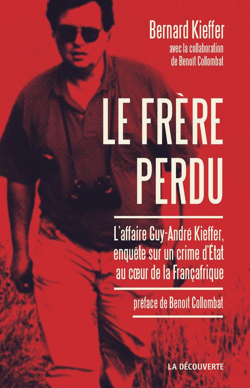 Le-frère-perdu-enquête-sur-un-crime-d-État-au-cœur-de-la-Françafrique